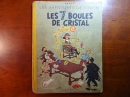 TINTIN : LES 7 BOULES DE CRISTAL : Edit. Orig. 1950 - Hergé