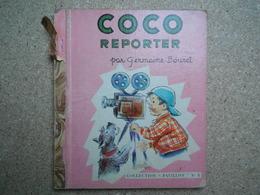 Germaine Bouret Coco Reporter, Collection Pavillon N°8, 1953.....4A010320 - Livres, BD, Revues