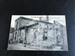 La Grande Guerre 1914-15 Ruines De TRACY LE VAL Les Troupes D'Afrique S'illustrent Dans Plusieurs Combats Aux Environs - Guerre 1914-18