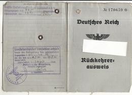 39/45 . RUCKKEHRER AUS WEIS .WILNA /RUSSIE .FAIT A BERLIN 1940 - Documentos