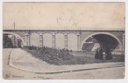 WATERMAEL WATERMAAL -  Les Viaducs 1907 - Watermael-Boitsfort - Watermaal-Bosvoorde