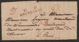 """Précurseur - LAC Datée De Bruxelles (1828) + P.P. Et P....P / Bruxelles En Rouge > Grand Duc De ? / Manuscrit """"à Payé"""" - 1794-1814 (Période Française)"""