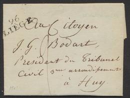 Précurseur - LAC Datée De Liège Le 18 Ventose An 9 (9/3/1801) + Obl Linéaire 96 / LIEGE > Huy (Président Du Tribunal Civ - 1794-1814 (Période Française)