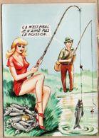 ILL364 Louis CARRIERE 50403 Humour PECHEUR ça M'est égal Je N'aime Pas Le Poisson 1950s Croisade Bonne Humeur - Carrière, Louis