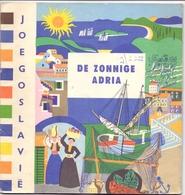 Brochure Dépliant Faltblatt Toerisme Tourisme - Joegoslavie - De Zonnige Adria - 1965 - Dépliants Touristiques