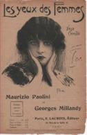 Partitions-LES YEUX DES FEMMES Valse Chantée Paroles De G Millandy, Musique De M Paolini & G Millandy - Scores & Partitions