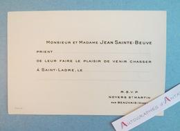 M & Mme Jean SAINTE-BEUVE - Chasse Saint Ladre - Carton D'invitation - Noyers Saint Martin Par Beauvais / Oise - Historical Documents