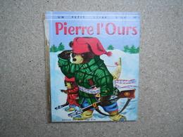 Un Petit Livre D'or, Pierre L'ours  P. Scarry, Illustrations De R. Scarry 1971.....4A010320 - Livres, BD, Revues