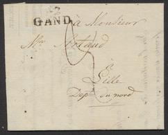 Précurseur - LAC Datée Des Pays-Bas (Axel, 1813), Posté à Gand çàd Obl Linéaire 92 / Gand > Lille, Dépt. Du Nord - 1794-1814 (Période Française)