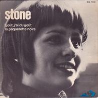 STONE - SP - 45T - Disque Vinyle - Goût J'ai Du Goût - 169 - Discos De Vinilo