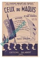 Ceux Du Maquis, M. Van Moppès, Francis Chagrin, Radio Londres, éd. Salabert, Guerre, WW2, Résistance - Chant Soliste