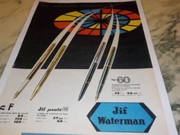 ANCIENNE  PUBLICITE LIGNE 60 JIF WATERMAN 1960 - Autres