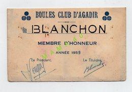 MAROC - AGADIR - PETANQUE - BOULES CLUB D'AGADIR - CARTE DE MEMBRE D'HONNEUR DE 1959 - Pétanque