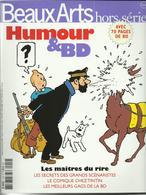 REVUE BEAUX ARTS HORS SERIE HUMOUR ET BD LE COMIQUE CHEZ TINTIN ETC... - Magazines Et Périodiques