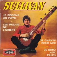 SULLIVAN - EP - 45T - Disque Vinyle - Je Reviens Au Pays - 8517 - Discos De Vinilo