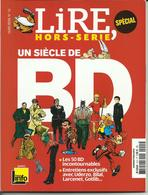 REVUE LIRE HORS SERIE UN SIECLE DE BD ASTERIX UDERZO BILAL LARCENET GOTLIB ETC.... - Magazines Et Périodiques