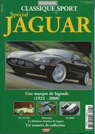 REVUE AUTOMOBILE CLASSIQUE ET SPORT SPECIAL JAGUAR UNE MARQUE DE LEGENDE 1922 2008 - Auto
