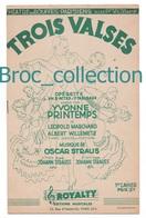 Trois Valses, Extraits D'opérette Crée Par Yvonne Printemps, Marchand, Willemetz, Oscar Strauss, Bouffes Parisiens - Chant Soliste
