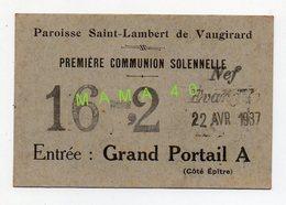 75 - PARIS - PAROISSE SAINT LAMBERT DE VAUGIRARD - CARTE D'ENTREE EGLISE POUR PREMIERE COMMUNION EN 1937 - Religion & Esotérisme