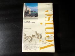Venise Guide De L'architecture, 1996, 155 Pages - Kunst
