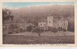 42 - SAINT JEAN SOLEYMIEUX - Château Féodal Du Rousset - Saint Jean Soleymieux