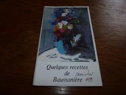 Quelques Recettes De  Oustau De Baumanière Les Baux De Provence 1979 - Menus