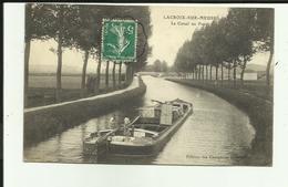 55 - Meuse - Lacroix Sur Meuse - Le Canal Au Pont - Péniche - Mariniers - - France