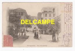 DF / ALGÉRIE / PHILIPPEVILLE / RUE D' AUSTERLITZ / 1905 - Skikda (Philippeville)