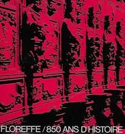 Floreffe. 850 Ans D'histoire. Abbaye. Namur. Exposition De 1973. Dédicacé - Culture
