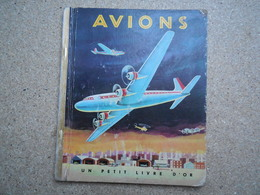Un Petit Livre D'or LACHMANN « Avions », Dans L'état Pour Compléter Un Autre Livre ....4A010320 - Autres