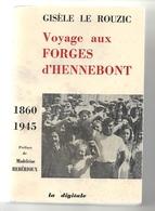 Voyage Aux Forges D'Hennebont 1860-1945 Par Gidèle Le Rouzic - History