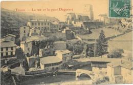 Cpa THIERS 63 - La Rue Et Le Pont Daguerre - Thiers