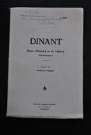 Emile CLOSE Dinant Notes D'histoire Et De Folklore Régionalisme Envoi Dédicace Saint Perpete Leffe Copères Des Ombiaux - Culture