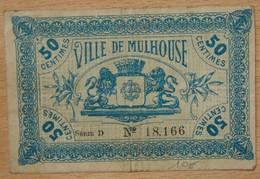 Mulhouse ( 68) 50 Centimes Chambre De Commerce 18 Décembre 1918 Série D - Chambre De Commerce