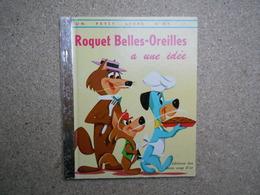 Un Petit Livre D'or Roquet Belles-oreilles A Une Idée, Hanna-barbera,  (Huckleberry Hound), 1983...4A010320 - Livres, BD, Revues