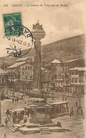 DAMAS - N° 524 - LA COLONNE DU TELEGRAPHE DU HEDJAZ (avec Timbre) - Siria