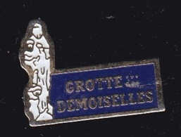 63727- Pin's-La Grotte Des Demoiselles, Saint-Bauzille-de-Putois - Villes