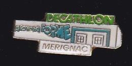 63755- Pin's-Decathlon.Merignac.Gironde. - Villes