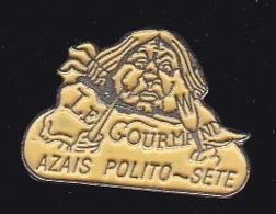 63759- Pin's-Azaïs-Polito  Conserverie Artisanale De Produits De La Mer De Sète - Villes