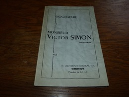 Biographie De Victor Simon Industriel De Carnières Format A5 54pages Inventeur Passe-vite - Non Classés