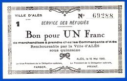 VILLE D'ALES 30100 GARD BON POUR UN FRANC NEUF N° 69288 - 16 MAI 1940 SIG. FARGER/PRIVÂT SERVICE DES RÉFUGIÉS Serbon63 - Bons & Nécessité
