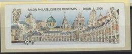 FRANCE - VIGNETTE NEUVE - SALON PHILATELIQUE DE PRINTEMPS DIJON 2006 - 1999-2009 Vignette Illustrate
