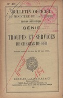 GENIE TROUPES ET SERVICES DE CHEMINS DE FER MILITAIRE  BULLETIN OFFICIEL 1936 - Livres