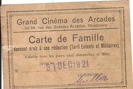SRASBOURG .GD CINEMA DES ARCADES. CARTE  DE FAMILLE - Tickets D'entrée