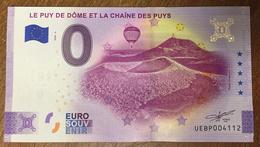 63 LE PUY DE DÔME ET LA CHAÎNE DES PUYS BILLET ANNIVERSAIRE 0 EURO SOUVENIR 2020 BANKNOTE BANK NOTE PAPER 0 EURO SCHEIN - EURO