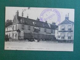 CPA FONTAINEBLEAU HOTEL DE FRANCE ET D ANGLETERRE CACHET MILITAIRE REGIMENT TERRITORIAL D INFANTERIE 1ere  COMPAGNIE - Fontainebleau