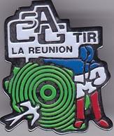 Pin's - Tir Sportif - FF Tir - Club De Tir -   Club Sportif Et Artistique Gendarmerie  LA REUNION - Pin's