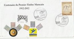 Maroc. Enveloppe Philatélique 1er Jour émise Par L'Association De Marrakech. Centenaire Du Timbre Marocain 1912-2012. - Morocco (1956-...)