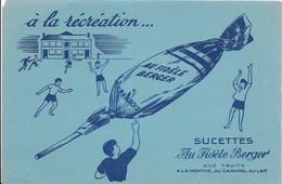 BUVARD     SUCETTES   AU  FIDÈLE  BERGER    21  X  14  VOIR SCAN - Buvards, Protège-cahiers Illustrés