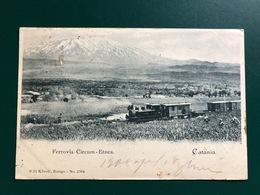 CATANIA FERROVIA CIRCUM ETNEA 1900  TRENO - Catania